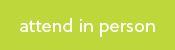 attend in person